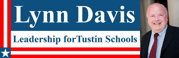 LYNN DAVIS: Leadership for Tustin Schools